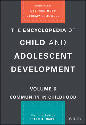 The Encyclopedia of Child and Adolescent Development, Volume 6: Community