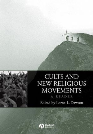 Cults and New Religious Movements: A Reader (1405101814) cover image