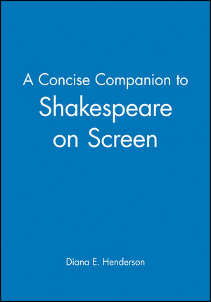 A Concise Companion to Shakespeare on Screen (1405115114) cover image