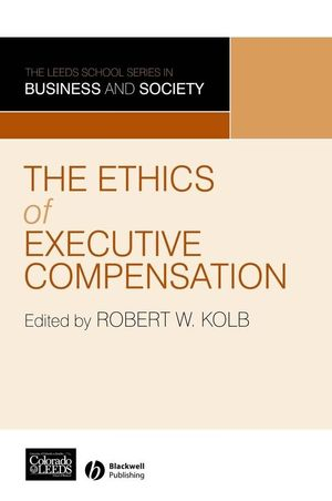 The Ethics of Executive Compensation (1405133414) cover image
