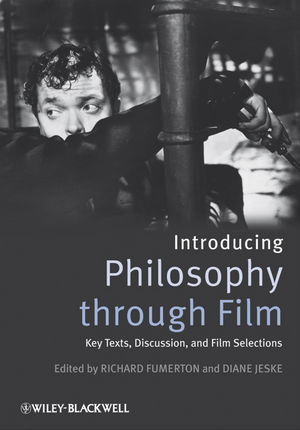 Introducing Philosophy Through Film: Key Texts, Discussion, and Film Selections (1405171014) cover image