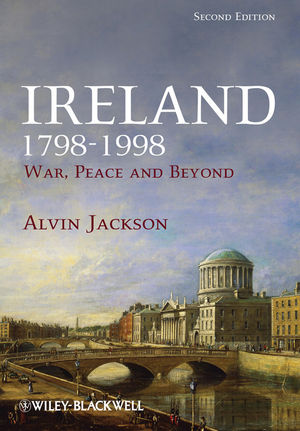 Ireland 1798-1998: War, Peace and Beyond, 2nd Edition