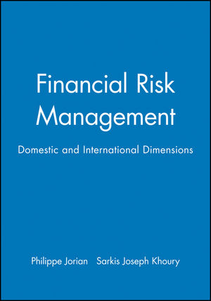 Financial Risk Management: Domestic and International Dimensions