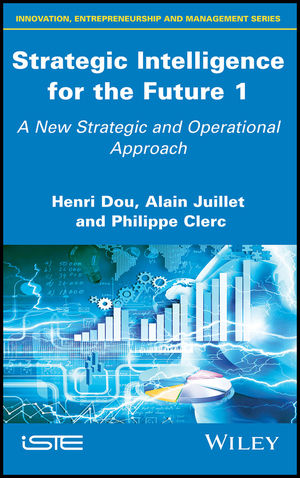 Strategic Intelligence for the Future 1: A New Strategic and Operational Approach