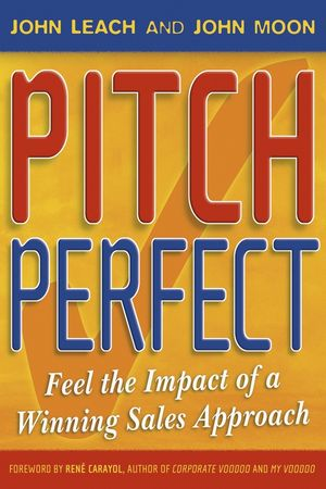 Pitch Perfect: Feel the Impact of a Winning Sales Approach