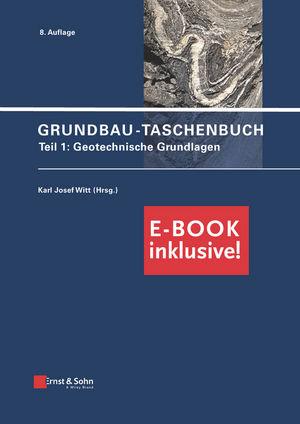 Grundbau-Taschenbuch: Teil 1: Geotechnische Grundlagen (inkl. PDF)