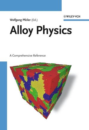 Alloy Physics: A Comprehensive Reference (3527313214) cover image
