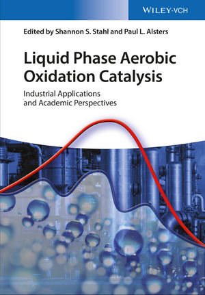 Liquid Phase Aerobic Oxidation Catalysis: Industrial Applications and Academic Perspectives