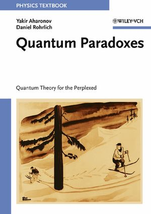 Quantum Paradoxes: Quantum Theory for the Perplexed (3527403914) cover image