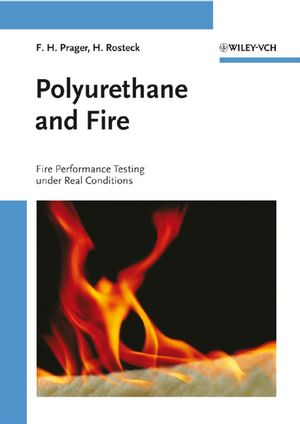 Polyurethane and Fire: Fire Performance Testing Under Real Conditions
