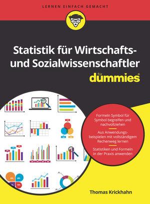 Statistik für Wirtschafts- und Sozialwissenschaftler für Dummies, 2. Auflage