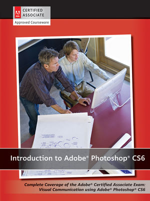 Introduction to Adobe Photoshop CS6 with ACA Certification (EHEP002414) cover image