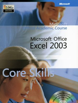 Microsoft<sup>�</sup>�Office Excel 2003 Core Skills