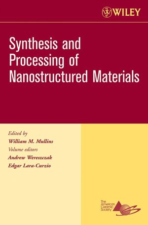 Synthesis and Processing of Nanostructured Materials, Volume 27, Issue 8