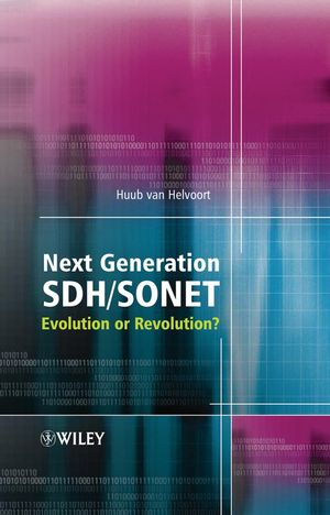 Next Generation SDH/SONET: Evolution or Revolution? (0470091215) cover image