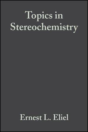 Topics in Stereochemistry, Volume 10