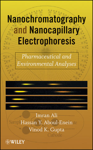 Nanochromatography and Nanocapillary Electrophoresis: Pharmaceutical and Environmental Analyses (0470178515) cover image