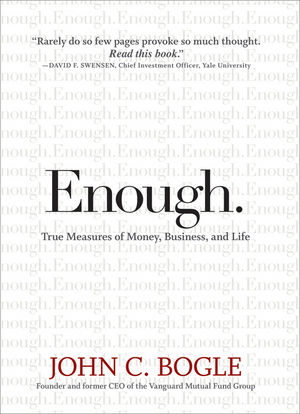 Enough: True Measures of Money, Business, and Life (0470398515) cover image