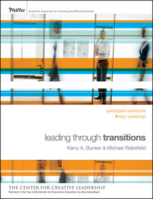 Leading Through Transitions: Participant Workbook