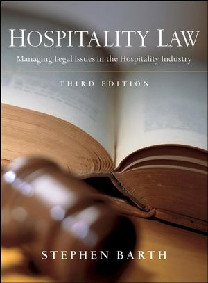 Hospitality Law: Managing Legal Issues in the Hospitality Industry, 3rd Edition (0470598115) cover image