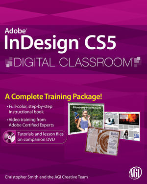 InDesign CS5 Digital Classroom, (Book and Video Training) (0470607815) cover image