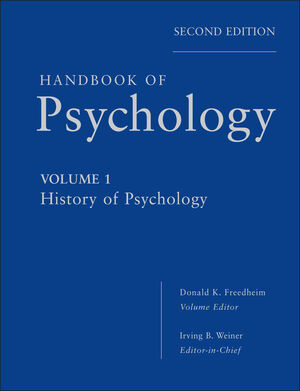 Handbook of Psychology, Volume One, History of Psychology, 2nd Edition (0470619015) cover image
