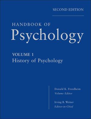 Handbook of Psychology, Volume 1, History of Psychology, 2nd Edition