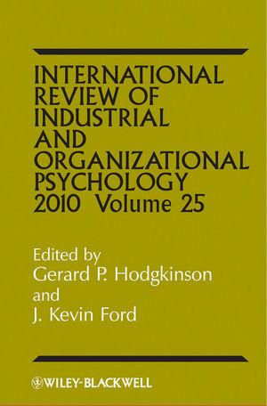 International Review of Industrial and Organizational Psychology, 2010 Volume 25 (0470661615) cover image