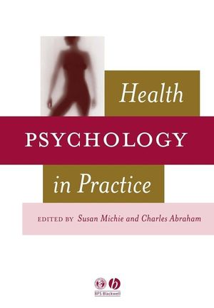 Health Psychology in Practice (0470693215) cover image