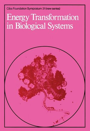 Energy Transformation in Biological Systems
