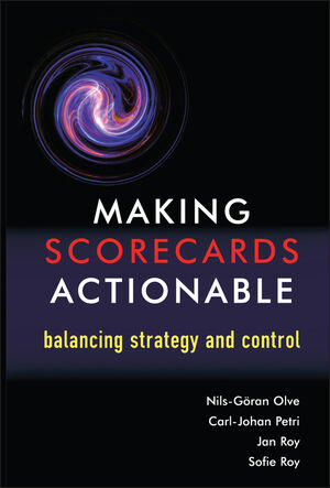 Making Scorecards Actionable: Balancing Strategy and Control (0470848715) cover image