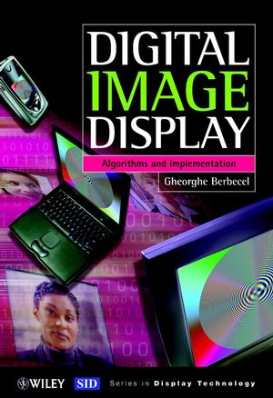 Digital Image Display: Algorithms and Implementation (0470849215) cover image