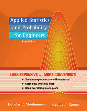 Applied Statistics and Probability for Engineers, 5th Edition Binder Ready Version