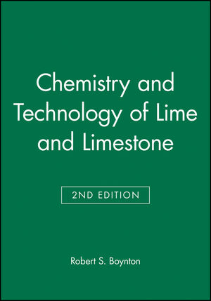 Chemistry and Technology of Lime and Limestone, 2nd Edition