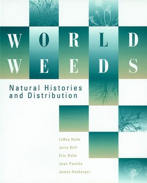 World Weeds: Natural Histories and Distribution