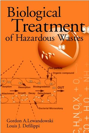 Biological Treatment of Hazardous Wastes (0471048615) cover image
