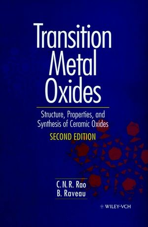 Transition Metal Oxides: Structure, Properties, and Synthesis of Ceramic Oxides, 2nd Edition