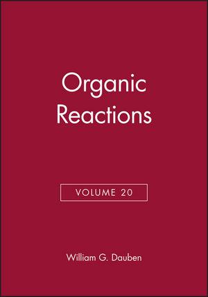 Organic Reactions, Volume 20