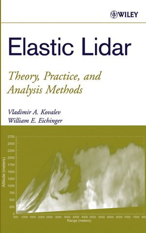 Elastic Lidar: Theory, Practice, and Analysis Methods (0471201715) cover image