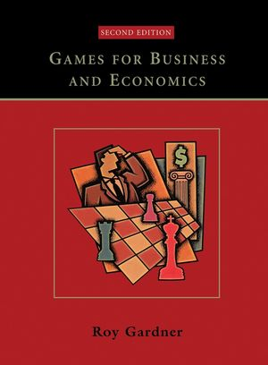 Games for Business and Economics, 2nd Edition