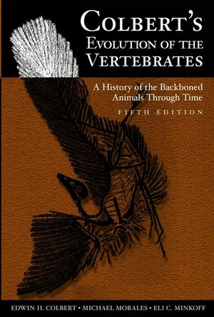 Colbert's Evolution of the Vertebrates: A History of the Backboned Animals Through Time, 5th Edition