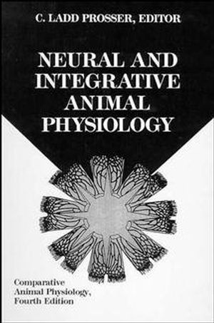 Comparative Animal Physiology, Part B, Neural and Integrative Animal Physiology, 4th Edition (0471560715) cover image