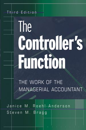 The Controller's Function: The Work of the Managerial Accountant, 3rd Edition