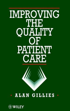 Improving the Quality of Patient Care