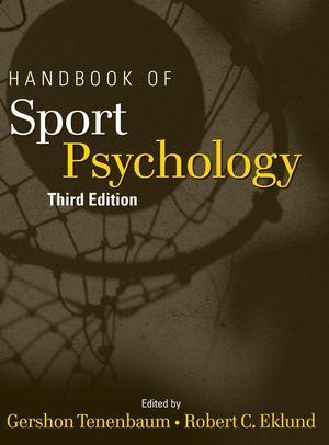Handbook of Sport Psychology, 3rd Edition