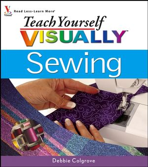Teach Yourself VISUALLY Sewing (0471749915) cover image