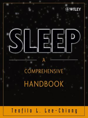 Sleep: A Comprehensive Handbook (0471751715) cover image