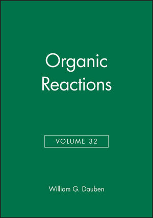Organic Reactions, Volume 32