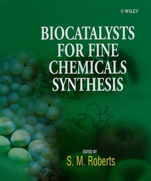 Biocatalysts for Fine Chemicals Synthesis (0471979015) cover image