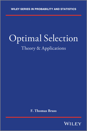 Optimal Selection Problems: Theory and Applications